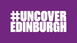 #uncoveredinburgh